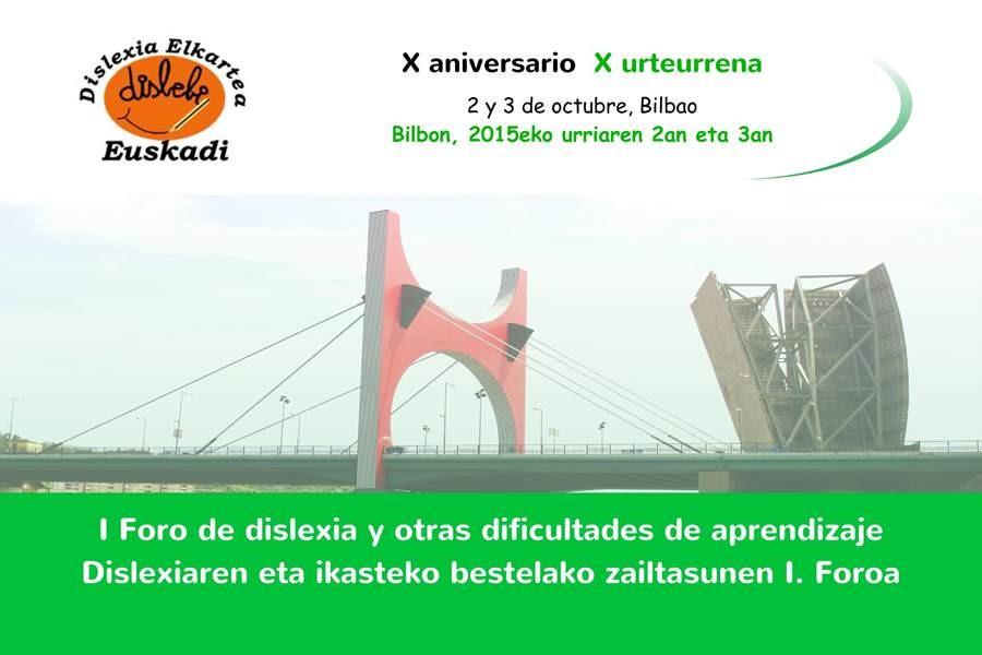 X Aniversario – 1º Foro De Dislexia En Bilbao